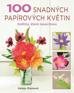 100 snadných papírových květin 250