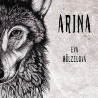 Eva Hölzelová: Arina