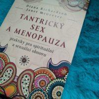 Soutěž o publikace Tantrický sex a menopauza